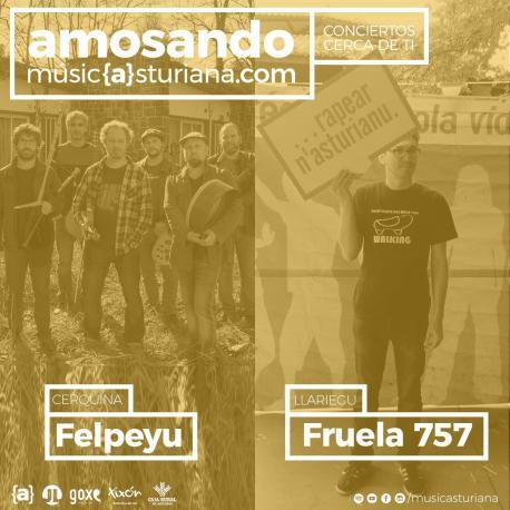 Cartelu Amosando con Felpeyu y Fruela 757