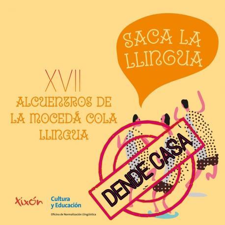 Cartelu XVII Alcuentros de la Mocedá cola Llingua #DendeCasa