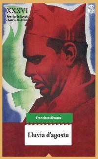 Alderique sobre'l llibru 'Lluvia d'agostu' y  la figura de Durruti